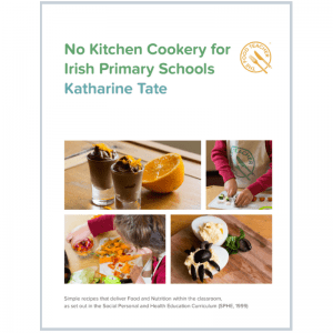No KItchen Cookery for Irish Primary Schools